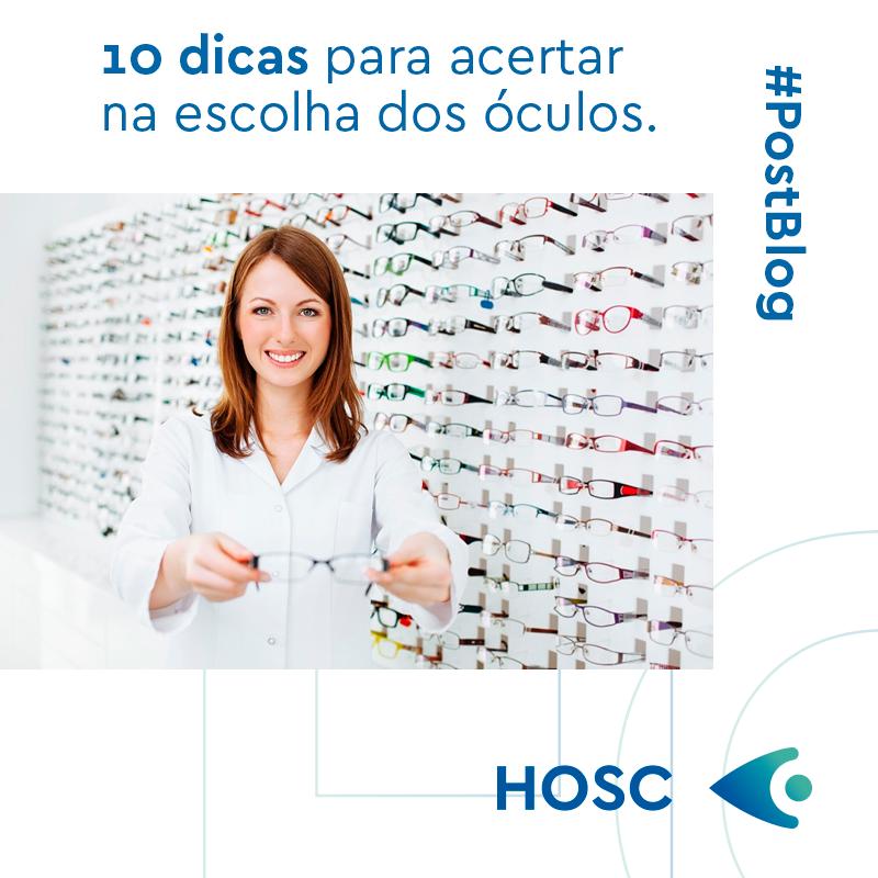 4744488ca 10 dicas para acertar na escolha dos óculos – Hospital de Olhos de Santa  Catarina